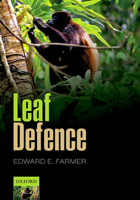 Leaf Defence - Farmer, Edward E.
