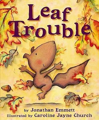 Leaf Trouble - Emmett, Jonathan