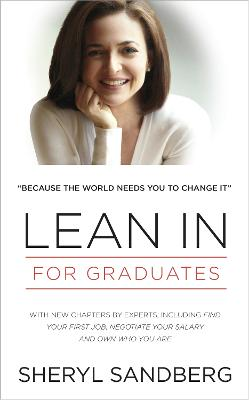 Lean In: For Graduates - Sandberg, Sheryl