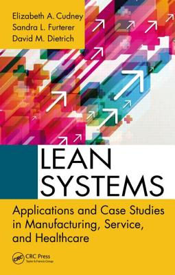 lean systems applications and case studies in manufacturing service and healthcare Download and read lean systems applications and case studies in manufacturing service and healthcare lean systems applications and case studies in.