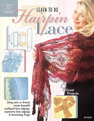 Learn to Do Hairpin Lace - Annie's Attic (Creator)