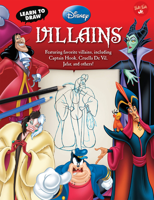 Learn to Draw Disney Villains - Disney Storybook Artists