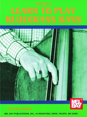 Learn to Play Bluegrass Bass - Gately, Earl