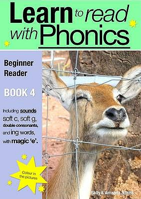Learn to Read with Phonics: Beginner Reader v. 8, Bk. 4 - Jones, Sally, and Jones, Amanda