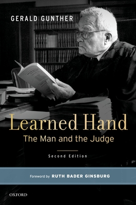 Learned Hand: The Man and the Judge - Gunther, Gerald