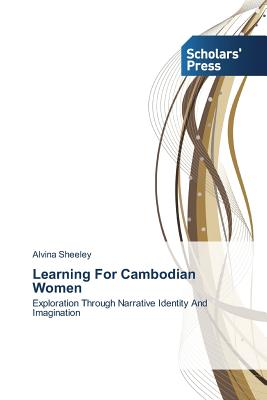 Learning for Cambodian Women - Sheeley Alvina