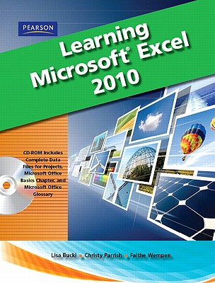 Learning Microsoft Office Excel 2010 - Bucki, Lisa, and Murray, Katherine, and Parish, Christy