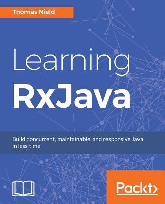 Learning RxJava - Nield, Thomas