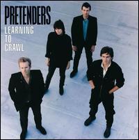 Learning to Crawl [Bonus Tracks] - Pretenders