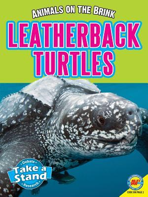 Leatherback Turtles - Watt, E Melanie, and Watt, Melanie