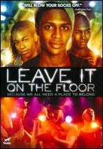 Leave It on the Floor - Sheldon Larry