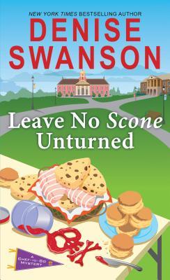 Leave No Scone Unturned - Swanson, Denise