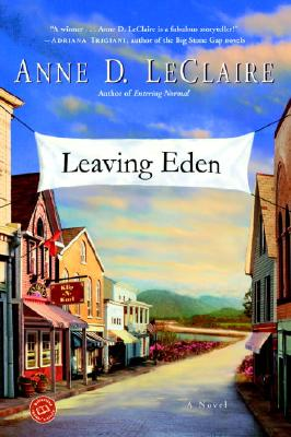Leaving Eden - LeClaire, Anne D