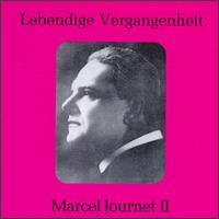 Lebendige Vergangenheit: Marcel Journet II - Marcel Journet (vocals)
