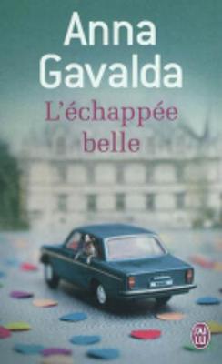 L'Echappee Belle - Gavalda, Anna