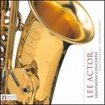 Lee Actor: Saxophone Concerto; Dance Rhapsody; Horn Concerto