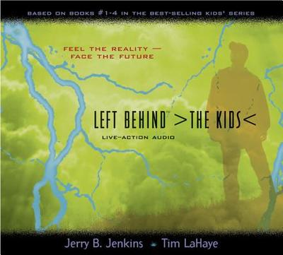 Left Behind the Kids: Based on Books 1-4 - Jenkins, Jerry B, and LaHaye, Tim, Dr.