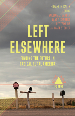 Left Elsewhere - Catte, Elizabeth (Contributions by), and Chasman, Deborah (Contributions by), and Cohen, Joshua (Contributions by)
