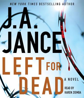 Left for Dead - Jance, J A, and Ziemba, Karen (Read by)