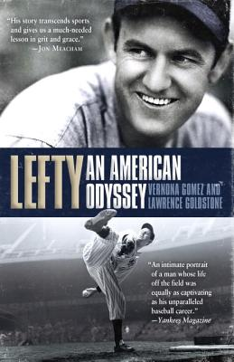 Lefty: An American Odyssey - Gomez, Vernona, and Goldstone, Lawrence