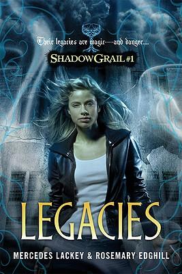 Legacies - Lackey, Mercedes, and Edghill, Rosemary