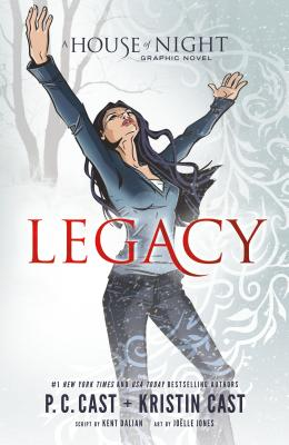Legacy: A House of Night Graphic Novel Anniversary Edition - Cast, P C, and Cast, Kristin, and Dalian, Kent
