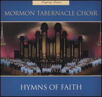 Legacy Series: Hymns of Faith, Vol. 1 - Mormon Tabernacle Choir