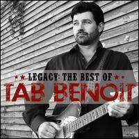 Legacy: The Best of Tab Benoit - Tab Benoit
