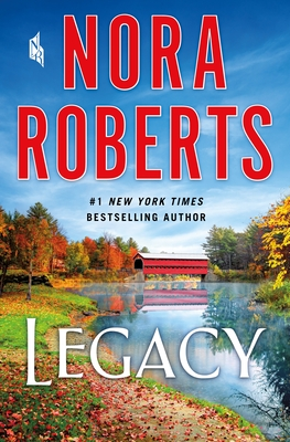 Legacy - Roberts, Nora