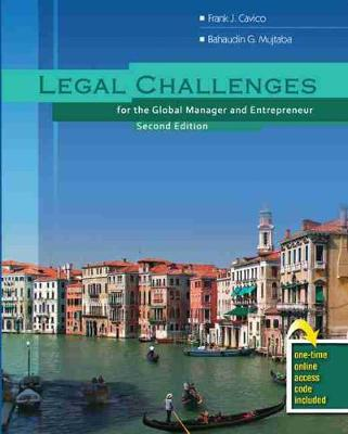 Legal Challenges for the Global Manager and Entrepreneur - Cavico, Frank J