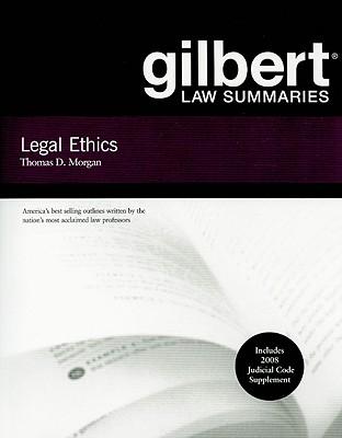 Legal Ethics - Morgan, Thomas D