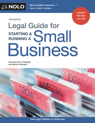 Legal Guide for Starting & Running a Small Business - Steingold, Fred S, and Steingold, David