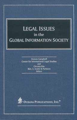 Legal Issues in the Global Information Society - Center for International Legal Studies Salzburg