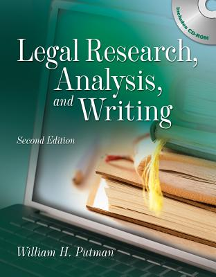 Legal Research, Analysis and Writing (Book Only) - Putman, William H