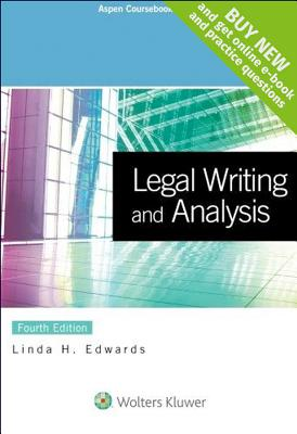 Legal Writing and Analysis - Edwards, Linda H