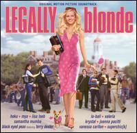 Legally Blonde - Original Soundtrack