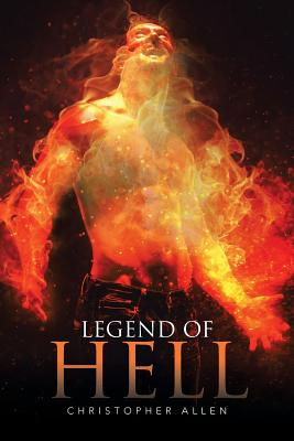 Legend of Hell - Allen, Christopher