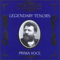 Legendary Tenors - Alessandro Bonci (tenor); Aureliano Pertile (tenor); Beniamino Gigli (tenor); David Devries (tenor);...