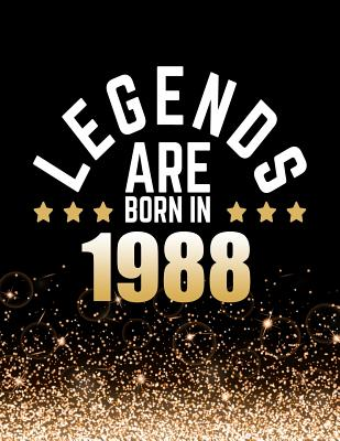Legends Are Born in 1988: Birthday Notebook/Journal for Writing 100 Lined Pages, Year 1988 Birthday Gift, Keepsake Book (Gold & Black) - Press, Kensington