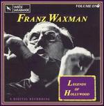 Legends of Hollywood, Vol. 1: Franz Waxman