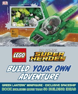 Lego DC Comics Super Heroes Build Your Own Adventure - DK, and Lipkowitz, Daniel