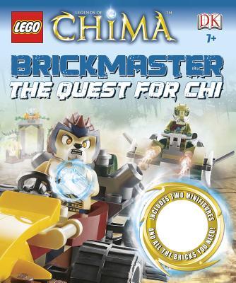 Lego Legends of Chima Brickmaster: The Quest for Chi - Dolan, Hannah (Editor), and Rosier, Lauren (Designer)