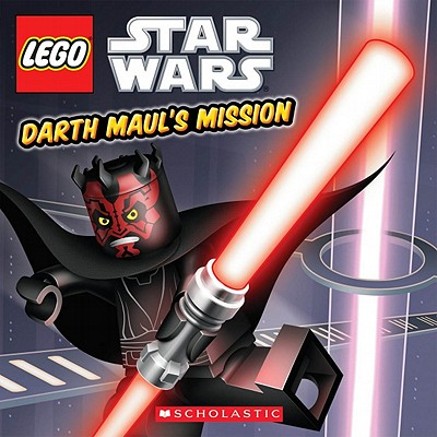 Lego Star Wars: Darth Maul's Mission - Scholastic, and Landers, Ace, and White, David A (Illustrator)
