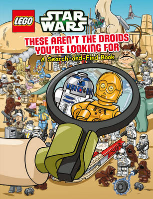 LEGO Star Wars: These Aren't the Droids You're Looking For - A Search-and-Find Book - Ameet Studio (Firm)