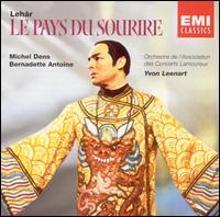 Lehár: Le Pays du Sourire - Bernadette Antoine (vocals); Bernard Sinclair (vocals); Michel Dens (vocals); Orchestre des Concerts Lamoureux;...