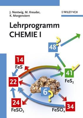Lehrprogramm Chemie I - Nentwig, Joachim