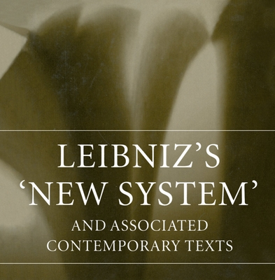 Leibniz's New System and Associated Texts - Woolhouse, R S (Editor)