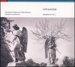 Leif Kayser: Symphonies, Vol. 1