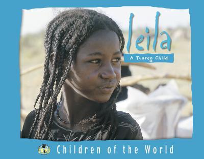 Leila: A Tuareg Child - Giraud, Herve