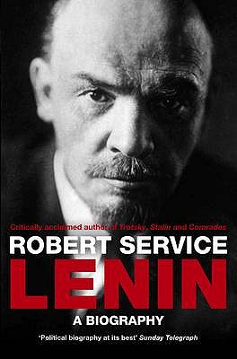 Lenin: A Biography - Service, Robert